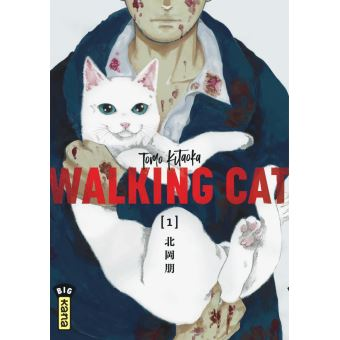 Avis Manga Kana : Walking Cat - Tome 1