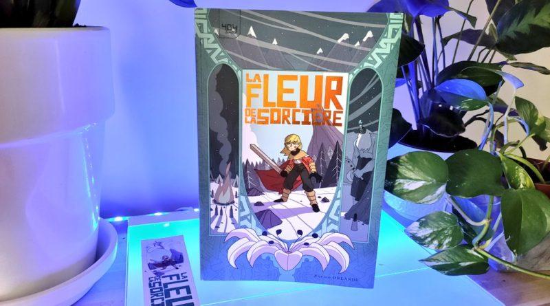 Avis 404 Comics : La Fleur de la Sorcière