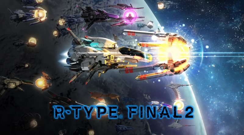 TEST : R-Type Final 2, le roi de la boulette fait son grand retour