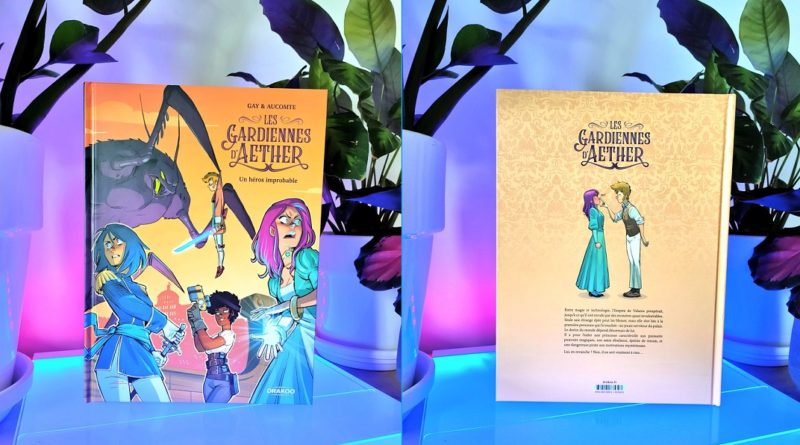 Avis BD Editions Drakoo : Les Gardiennes d'Aether – Tome 1